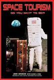 Space Tourism, John Spencer, 1894959086