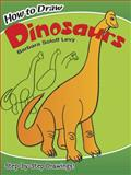 How to Draw Dinosaurs, Barbara Soloff Levy and Drawing Staff, 0486479080