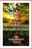 The Home and the World, Rabindranath Tagore, 1478389087