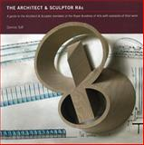 Architect and Sculptor Ra's a Guide to the Architect and Sculptor Members of the Royal Academy, Toff, 1906509085