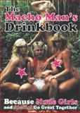 The Macho Man's Drinkbook, Fredrik Colting, Carl-Johan Gadd, 9185449083