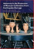 Advances in the Protection of Museum Collections from Earthquake Damage, Jerry Podany, 0892369086