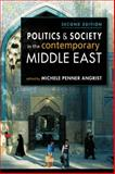 Politics and Society in the Contemporary Middle East, Michele Penner Angrist, 1588269086