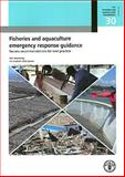 Best Practice in Responding to Emergencies in the Fisheries and Aquaculture Sectors, Food and Agriculture Organization of the United Nations, 9251079080