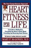 Heart Fitness for Life, Mary P. McGowan and Jo McGowan Chopra, 0195129091