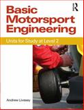 Basic Motorsport Engineering : Units for Study at Level 2, Livesey, Andrew, 0750689099