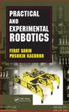 Practical and Experimental Robotics, Kachroo, Pushkin and Sahin, Ferat, 1420059092