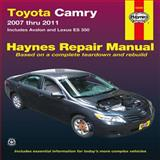 Toyota Camry 2007 Thru 2011, Haynes Manuals Editors, 1563929090