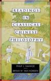 Readings in Classical Chinese Philosophy, Philip J. Ivanhoe, Bryan W. Van Norden, 1889119091