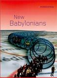 New Babylonians : Contemporary Visions of a Situationist City, , 0471499099