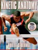 Kinetic Anatomy, Behnke, Robert S., 0736059091