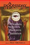 A Doomsday Reader : Prophets, Predictors, and Hucksters of Salvation, , 0814719090
