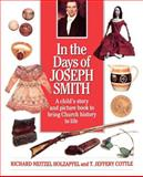 In the Days of Joseph Smith, Richard N. Holzapfel and T. Jeffery Cottle, 0884949095