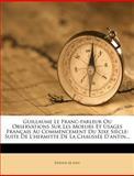 Guillaume le Franc-Parleur Ou Observations Sur les Moeurs et Usages Français Au Commencement du Xixe Siècle, Étienne de Jouy, 1275379095