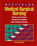 Mastering Medical-Surgical Nursing, SPC Staff, 0874349095