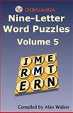 Chihuahua Nine-Letter Word Puzzles Volume 5, Alan Walker, 1479309095