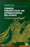 Chinese Perspectives on International Relations 9780312219093