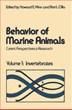 Behavior of Marine Animals : Current Perspectives in Research Volume 1: Invertebrates, Winn, Howard E. and Olla, Bori L., 1468409093