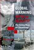 Global Warming : Myth or Reality? - The Erring Ways of Climatology, Leroux, Marcel and Comby, Jacques, 354023909X
