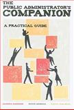The Public Administrators Companion : A Practical Guide, Emerson, Sandra and Ness, Kathy Van, 0872899098