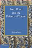Lord Hood and the Defence of Toulon, Rose, John Holland, 1107419093
