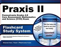 Praxis II Pennsylvania Grades 4-8 Core Assessment Mathematics and Science (5155) Exam Flashcard Study System : Praxis II Test Practice Questions and Review for the Praxis II Subject Assessments, Praxis II Exam Secrets Test Prep Team, 1627339094