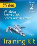 Windows Server 2008 Server Administrator : Exam 70-646, McLean, Ian and Thomas, Orin, 073564909X