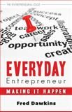 Everyday Entrepreneur, Fred Dawkins, 1459719093