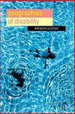 Geographies of Disability, Gleeson, Brendan, 0415179092