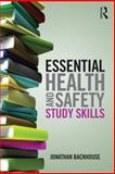 Essential Health and Safety Study Skills, Jonathan Backhouse, 0415629098