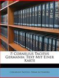 P Cornelius Tacitus Germani, Cornelius Tacitus and Oskar Altenburg, 1147789096