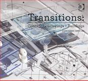 Transitions : Concepts + Drawing + Buidlings, Hawley, Christine, 1472409094