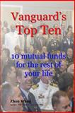 Vanguard's Top Ten, Zhou Wang, 150073909X