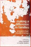 Making a Difference in Families : Research That Creates Change, , 1865089095
