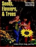 Seeds, Flowers, and Trees, Rhonda Vansant and Barbara L. Dondiego, 0070179093