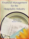 Financial Management for the Hospitality Industry, Andrew, William P. and Schmidgall, Raymond S., 0131179098