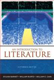 An Introduction to Literature : Fiction, Poetry and Drama, Barnet, Sylvan and Cain, William E., 0205599095