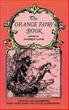 The Orange Fairy Book, Andrew Lang, 0486219097