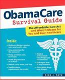 ObamaCare Survival Guide, Nick J. Tate, 0893349097