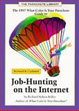 Job-Hunting on the Internet, Richard Nelson Bolles, 0898159091