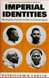 Imperial Identities : Stereotyping, Prejudice and Race in Colonial Algeria, Lorcin, Patricia M. E., 1850439095