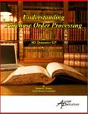 Understanding Purchase Order Processing : For MS Dynamics GP, Whaley, Richard, 1931479097