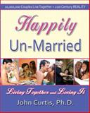 Happily Un-Married, John Curtis and John Curtis, 1934759090