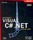 Microsoft Visual C# . Net 2003, Sharp, John and Jagger, Jon, 0735619093