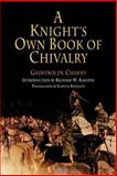 A Knight's Own Book of Chivalry, Geoffroi de Charny, 0812219090