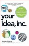 Your Idea, Inc, Sandy Abrams, 1598699091