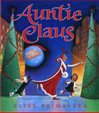 Auntie Claus, Elise Primavera, 015201909X
