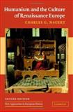 Humanism and the Culture of Renaissance Europe, Nauert, Charles G., 0521839092