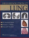 High-Resolution CT of the Lung, Webb, W. Richard and Müller, Nestor L., 0781769094