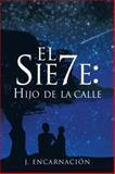 El Sie7E, J. EncarnacióN, 1463329091